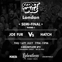 Secret Walls x London at Relentless Number Five on Thursday 14th July 2016