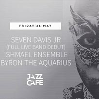 Seven Davis Jr at Jazz Cafe on Friday 26th May 2017