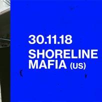 Shoreline Mafia at Scala on Friday 30th November 2018