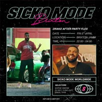 Sicko Mode: Drake After Party at Brixton Jamm on Friday 5th April 2019