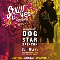 Skillit Loves You Album Launch Party at Dogstar on Thursday 20th July 2017