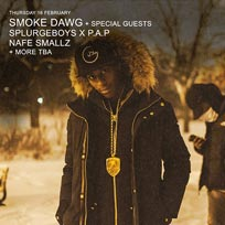 Smoke Dawg at XOYO on Thursday 16th February 2017