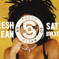 So Fresh So Clean at Brixton Jamm on Saturday 6th January 2018