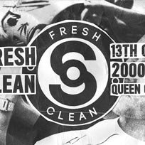 So Fresh So Clean at Queen of Hoxton on Saturday 13th October 2018