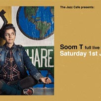 Soom T at Jazz Cafe on Saturday 1st June 2019