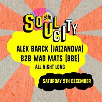 Soul City w/ Alex Barck (Jazzanova) at Jazz Cafe on Saturday 9th December 2017