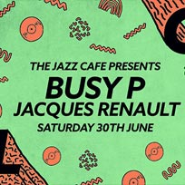Soul City w/ Busy P at Jazz Cafe on Saturday 30th June 2018