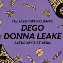 Soul City w/ Dego at Jazz Cafe on Saturday 21st April 2018