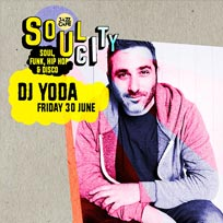 Soul City w/ DJ Yoda at Jazz Cafe on Friday 30th June 2017