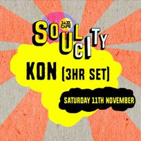 Soul City w/ Kon at Jazz Cafe on Saturday 11th November 2017