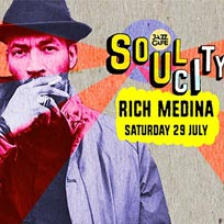 Soul City w/ Rich Medina at Jazz Cafe on Saturday 29th July 2017