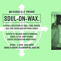 Soul on Wax at Horse & Groom on Saturday 6th April 2019