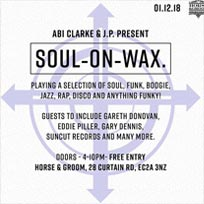 Soul on Wax at Horse & Groom on Saturday 1st December 2018