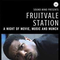 Fruitvale Station Film Screening at Boondocks on Wednesday 22nd November 2017