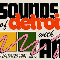 Sounds of Detroit at Jazz Cafe on Saturday 27th July 2019