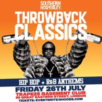 Throwback Classics at Trapeze on Friday 26th July 2019