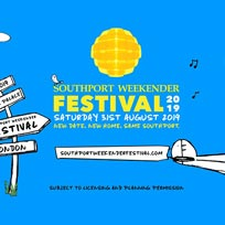 Southport Weekender Festival at TBA on Saturday 31st August 2019