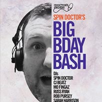 Spin Doctor's Big Birthday Bash at Last Days of Shoreditch on Sunday 23rd July 2017