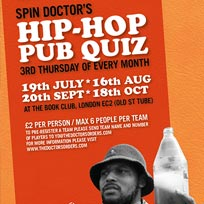 Spin Doctor's Hip-Hop Pub Quiz at Book Club on Thursday 19th July 2018