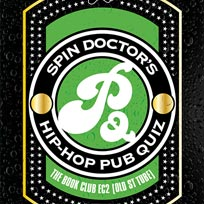 Spin Doctor's Hip-Hop Pub Quiz at Book Club on Thursday 21st December 2017