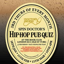 Spin Doctor's Hip-Hop Pub Quiz at Book Club on Thursday 19th April 2018