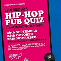 Spin Doctor's Hip-Hop Pub Quiz at The Old Queen's Head on Wednesday 28th November 2018