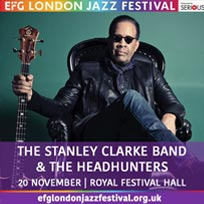 The Stanley Clarke Band & The Headhunters at Southbank Centre on Tuesday 20th November 2018