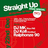 Straight Up - All Hip-Hop. All Night at Trapeze on Friday 22nd December 2017