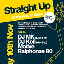 Straight Up - All Hip-Hop. All Night at Trapeze on Friday 10th November 2017