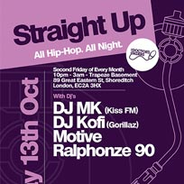 Straight Up - All Hip-Hop. All Night at Trapeze on Friday 13th October 2017