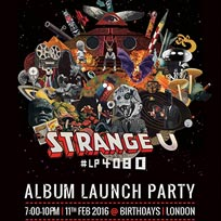 Strange-U Album Launch Party at Birthdays on Saturday 11th February 2017