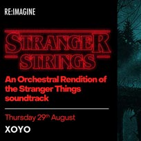 Stranger Strings at XOYO on Thursday 29th August 2019