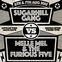 Sugarhill Gang vs Melle Mel Jazz Cafe London
