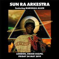 Sun Ra Arkestra at Union Chapel on Friday 24th May 2019