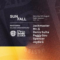 Numbers & Mastermix: Sunfall Night Session at Village Underground on Saturday 12th August 2017