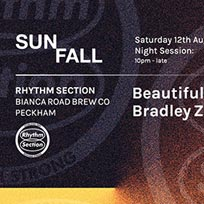 Rhythm Section: Sunfall Night Session at Bianca Road Brew Co. on Saturday 12th August 2017