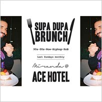 Supa Dupa Brunch Party x Ace Hotel Miranda at Ace Hotel on Sunday 28th January 2018