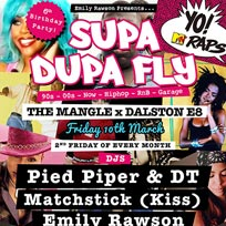 Supa Dupa Fly 6th Birthday at The Laundry Building on Friday 10th March 2017