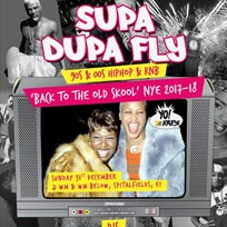 Supa Dupa Fly x Back to The Old Skool x NYE at The Mule Bar on Sunday 31st December 2017