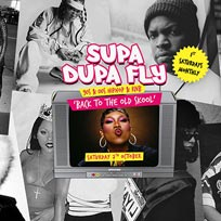 Supa Dupa Fly x Back To The Old Skool at The Mule Bar on Saturday 7th October 2017