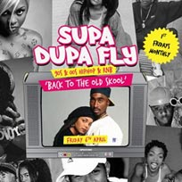 Supa Dupa Fly x Back To The Old Skool at Paradise by way of Kensal Green on Friday 6th April 2018