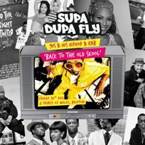 Supa Dupa Fly x Back to the Old Skool x Brixton at Prince of Wales on Friday 30th August 2019