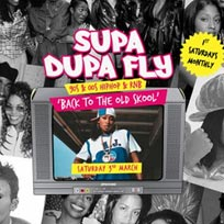 Supa Dupa Fly x Back To The Old Skool at Wringer and Mangle on Saturday 3rd March 2018