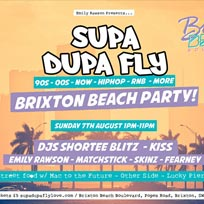 Supa Dupa Fly x Brixton Beach Party at Brixton Beach Boulevard on Sunday 7th August 2016