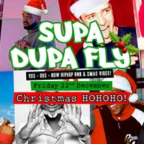 Supa Dupa Fly x Christmas HoHoHo x Free Entry at Wringer and Mangle on Friday 22nd December 2017