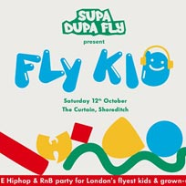 Fly Kid at The Curtain on Saturday 12th October 2019
