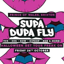 Supa Dupa Fly at Prince of Wales on Friday 26th October 2018