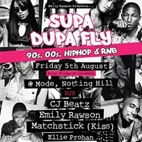 Supa Dupa Fly at Mode on Friday 5th August 2016