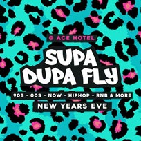 Supa Dupa Fly x New Year's Eve x Ace Hotel at Ace Hotel on Tuesday 31st December 2019
