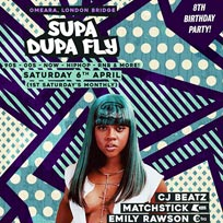 Supa Dupa Fly x 8th Birthday x Omeara at Omeara on Saturday 6th April 2019
